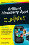Brilliant BlackBerry Apps For Dummies (For Dummies (Lifestyles Paperback))