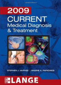 CURRENT Medical Diagnosis and Treatment 2009 (LANGE CURRENT Series)
