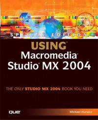 Special Edition Using® Macromedia® Studio® MX 2004