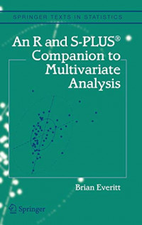 An R and S-Plus® Companion to Multivariate Analysis (Springer Texts in Statistics)