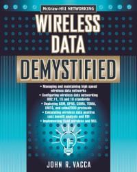Wireless Data Demystified (Mcgraw-Hill Demystified Series)