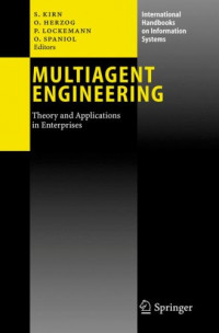 Multiagent Engineering: Theory and Applications in Enterprises