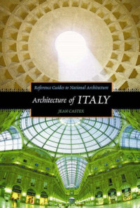 Architecture of Italy (Reference Guides to National Architecture)