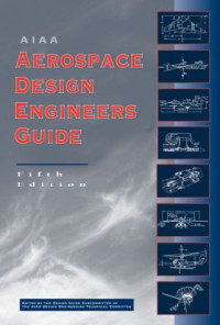 Aiaa Aerospace Design Engineers Guide (Library of Flight Series)