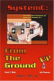 SystemC: From the Ground Up (The Kluwer International Series in Engineering & Computer Science)