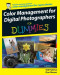 Color Management for Digital Photographers For Dummies (Computer/Tech)