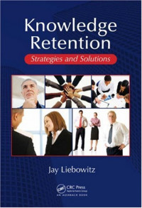 Knowledge Retention: Strategies and Solutions