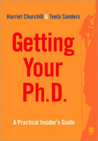 Getting Your PhD: A Practical Insider's Guide (Survival Skills for Scholars)