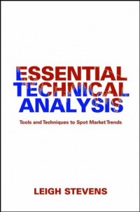 Essential Technical Analysis: Tools and Techniques to Spot Market Trends