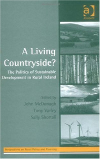 A Living Countryside? (Perspectives on Rural Policy and Planning)