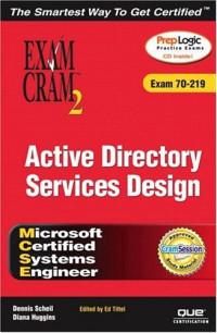 MCSE Windows 2000 Active Directory Services Design Exam Cram 2 (Exam Cram 70-219)