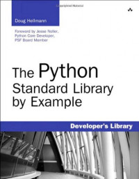 The Python Standard Library by Example (Developer's Library)