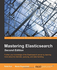 Mastering Elasticsearch, Second Edition