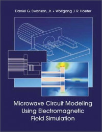 Microwave Circuit Modeling Using Electromagnetic Field Simulation