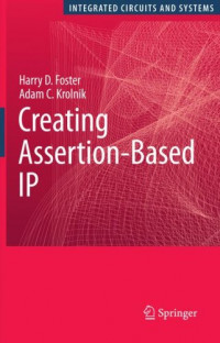 Creating Assertion-Based IP (Series on Integrated Circuits and Systems)