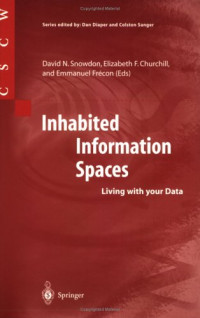 Inhabited Information Spaces: Living with your Data