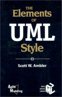 The Elements of UML(TM) Style (Sigs Reference Library)