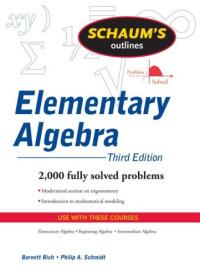 Schaum's Outline of Elementary Algebra ( Third Edition )