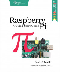Raspberry Pi A Quick-Start Guide