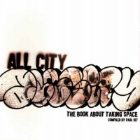 All City: The Book about Taking Space