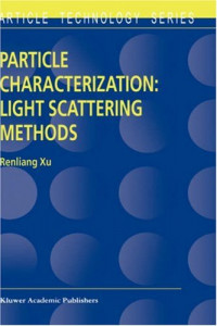 Particle Characterization : Light Scattering Methods (Particle Technology Series)