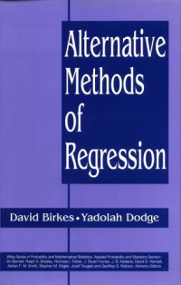 Alternative Methods of Regression (Wiley Series in Probability and Statistics)