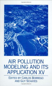Air Pollution Modeling and its Application XV (v. 15)