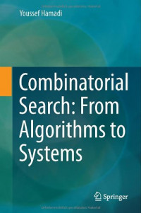 Combinatorial Search: From Algorithms to Systems