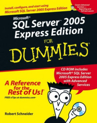 Microsoft SQL Server 2005 Express Edition For Dummies (Computer/Tech)