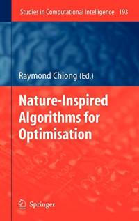 Nature-Inspired Algorithms for Optimisation (Studies in Computational Intelligence)