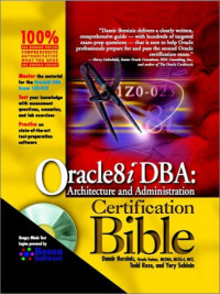 Oracle8i DBA: Architecture & Administration Certification Bible