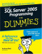 Microsoft SQL Server 2005 Programming For Dummies (Computer/Tech)
