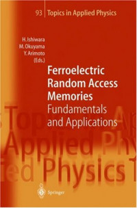 Ferroelectric Random Access Memories: Fundamentals and Applications (Topics in Applied Physics)
