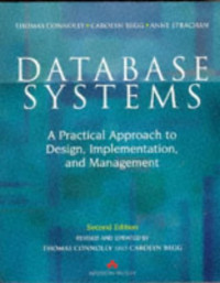 Database Systems: A Practical Approach to Design, Implementation, and Management (International Computer Science Series)