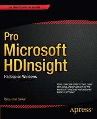 Pro Microsoft HDInsight: Hadoop on Windows