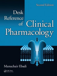 Desk Reference of Clinical Pharmacology, Second Edition (CRC Desk Reference Series)