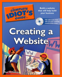 The Complete Idiot's Guide to Creating a Website
