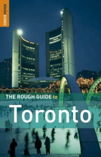 The Rough Guide to Toronto 4 (Rough Guide Travel Guides)