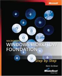 Microsoft  Windows  Workflow Foundation Step by Step (Pro Step By Step Developer)