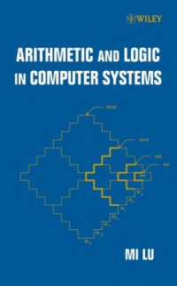 Arithmetic and Logic in Computer Systems (Microwave and Optical Engineering)