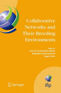 Collaborative Networks and Their Breeding Environments: IFIP TC 5 WG 5. 5 Sixth IFIP Working Conference