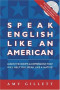 Speak English Like an American