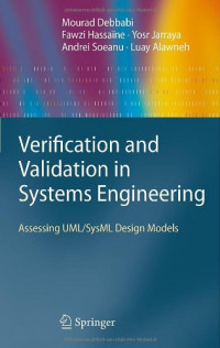 Verification and Validation in Systems Engineering: Assessing UML/SysML Design Models
