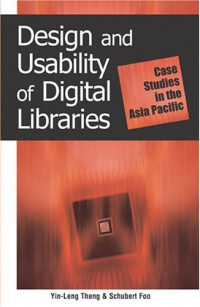 Design and Usability of Digital Libraries: Case Studies in the Asia Pacific