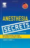 Anesthesia Secrets: with STUDENT CONSULT Access