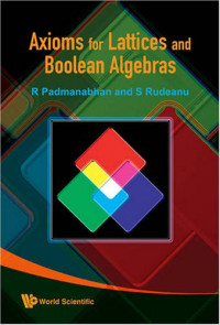 Axioms For Lattices And Boolean Algebras