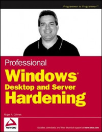 Professional Windows Desktop and Server Hardening (Programmer to Programmer)