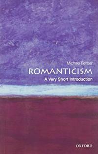 Romanticism: A Very Short Introduction