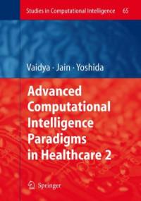 Advanced Computational Intelligence Paradigms in Healthcare - 2 (Studies in Computational Intelligence)