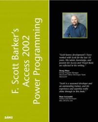 F. Scott Barker's Microsoft Access 2002 Power Programming (Kaleidoscope)